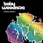 Baby%20Woodrose%20Chasing%20Rainbows